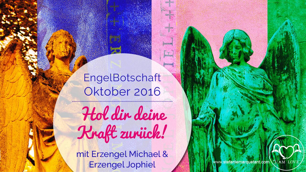 Engelbotschaft Oktober 2016 Erzengel Michael