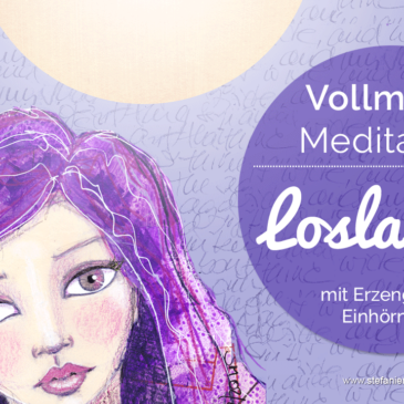 VollmondMeditation: Loslassen