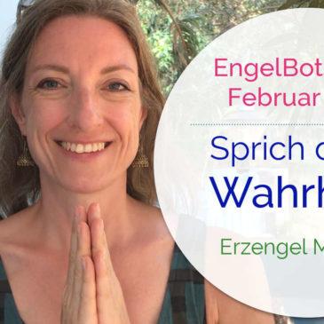 EngelBotschaft Februar 2018: Sprich deine Wahrheit! | Erzengel Michael