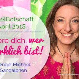 Engelbotschaft April 2018 Stefanie Marquetant
