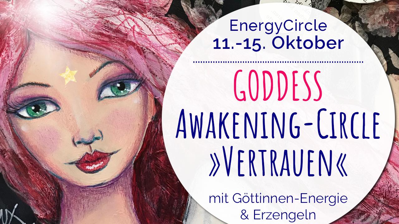 GODDESS Awakening-Circle Oktober: Vertrauen