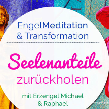 Engel-Transformations-Session: Seelenanteile zurückholen