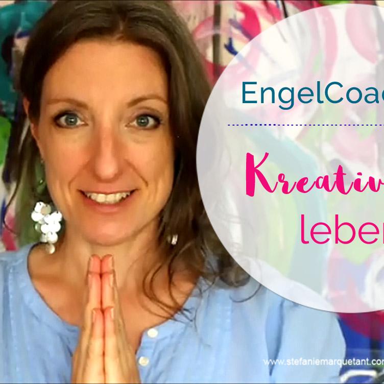 Neues Youtube-Video: EngelCoaching »Kreativität leben«