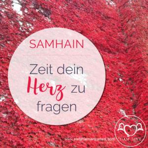 Samhain:Zeit dein Herz zu fragen