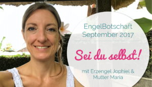 Engelbotschaft September 2017 Stefanie Marquetant