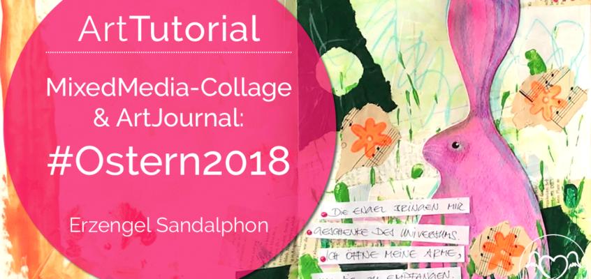 SpiritualArtTutorial | MixedMedia-Collage & ArtJournal: #Ostern2018