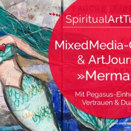 SpiritualArtTutorial Mermaid im Art Journal, Stefani Marquetant