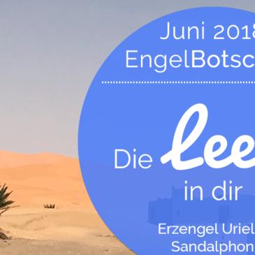 EngelBotschaft Juni 2018: Fühle die Leere in dir | Erzengel Uriel