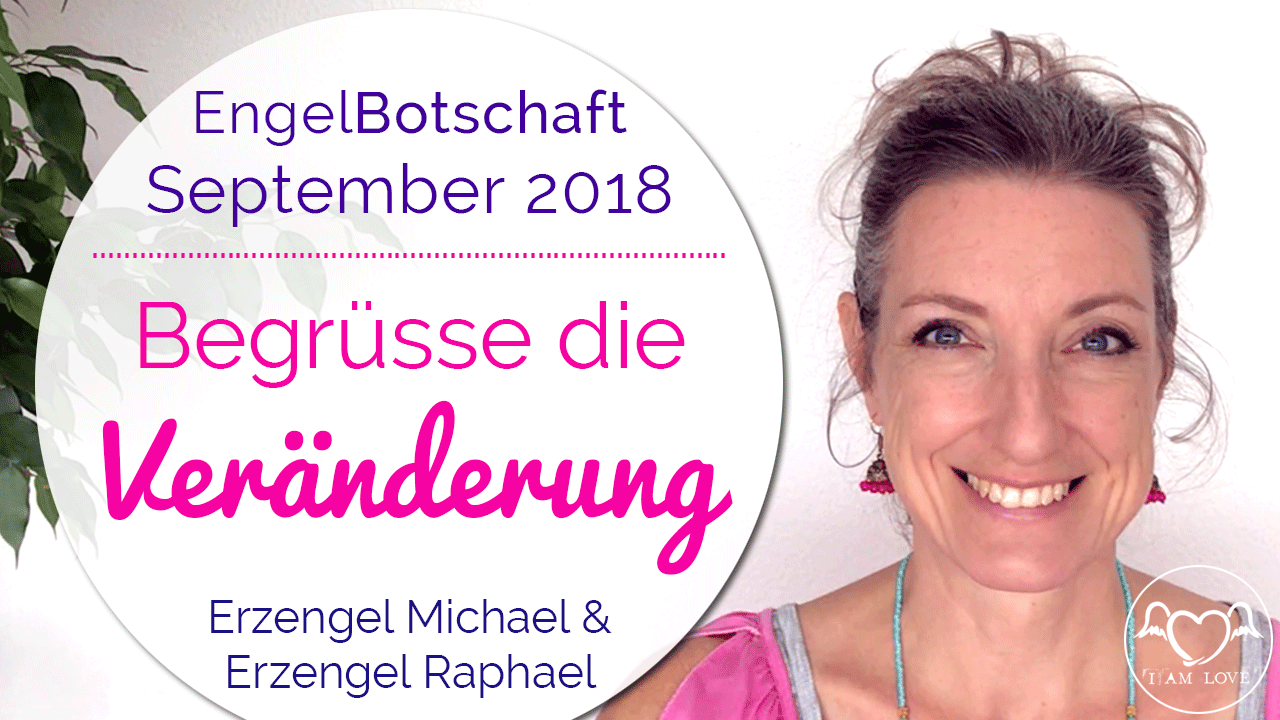 Engelbotschaft und Energieübertragung September 2018 Stefanie Marquetant