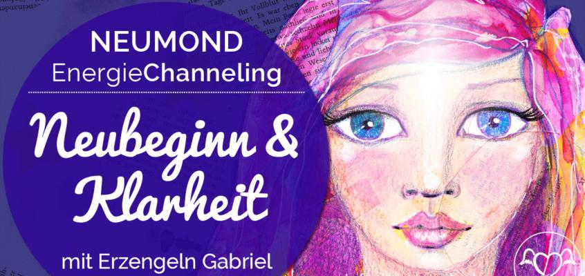 Neumond 999 EngelChanneling: Neubeginn & Klarheit | Erzengel Gabriel & Metatron