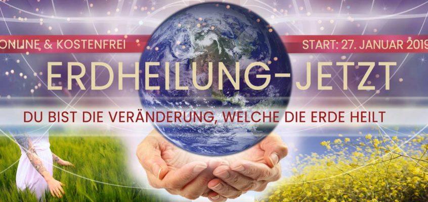 Mein Interview beim Online-Kongress »Erdheilung Jetzt 2019« - Du bist die Veränderung, die die Erde heilt!