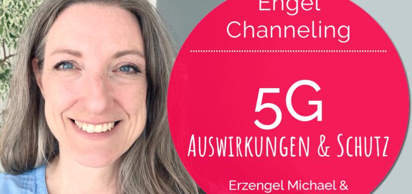 EngelChanneling: 5G - Auswirkungen & Harmonisierung