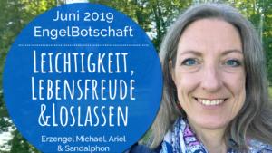 Engelbotschaft Energiequalität Juni 2019