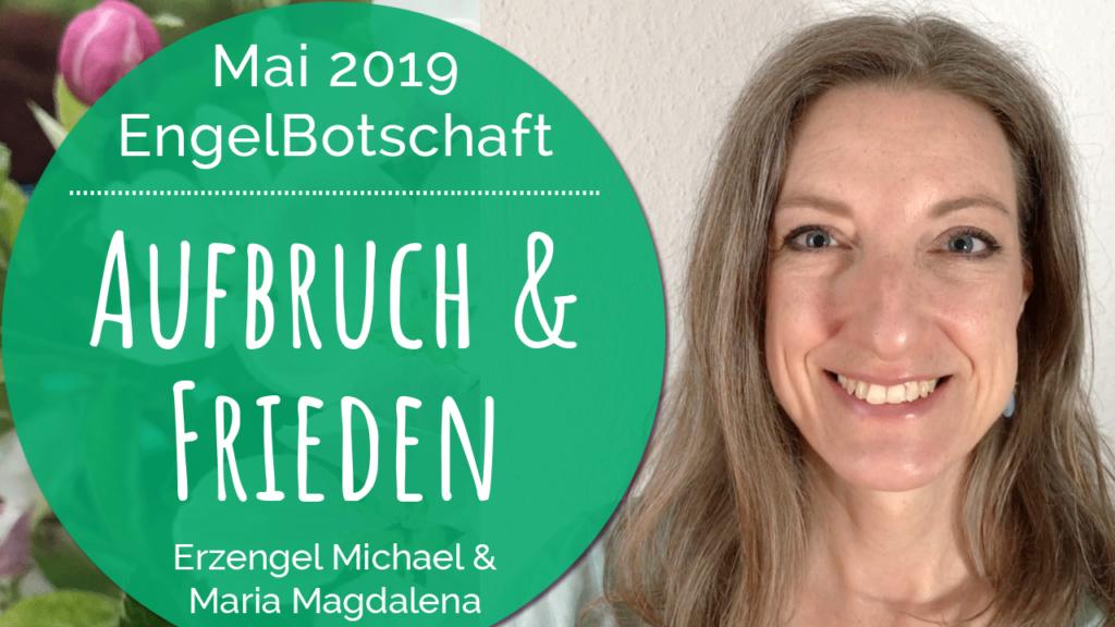 engelbotschaft_channeling_mai2019