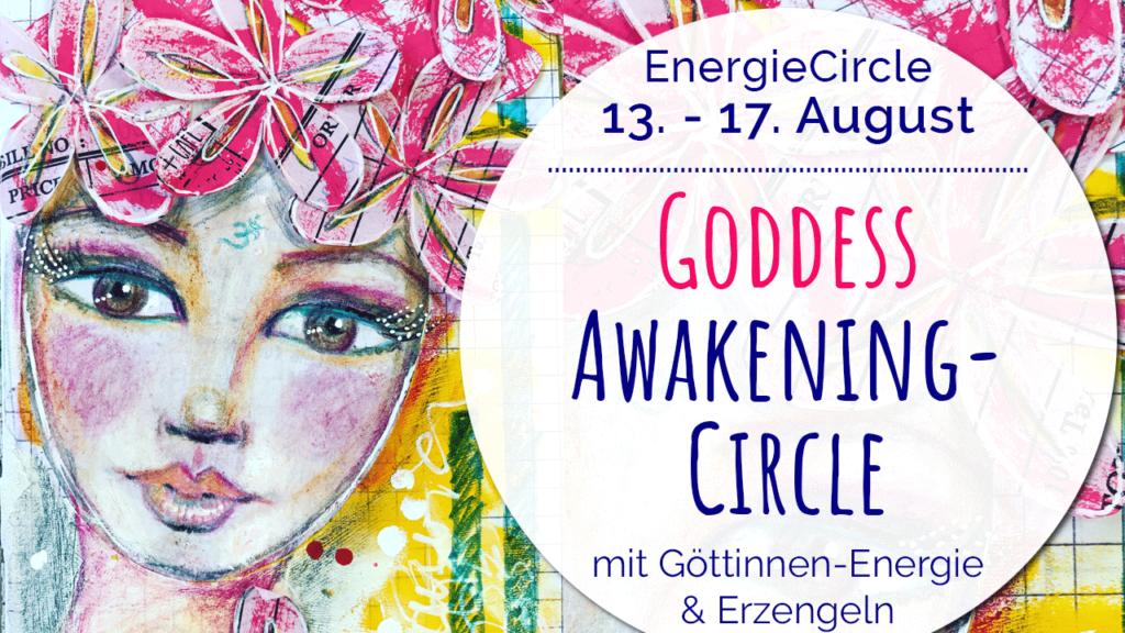 Titel Goddess Awakening-Circle August 2019