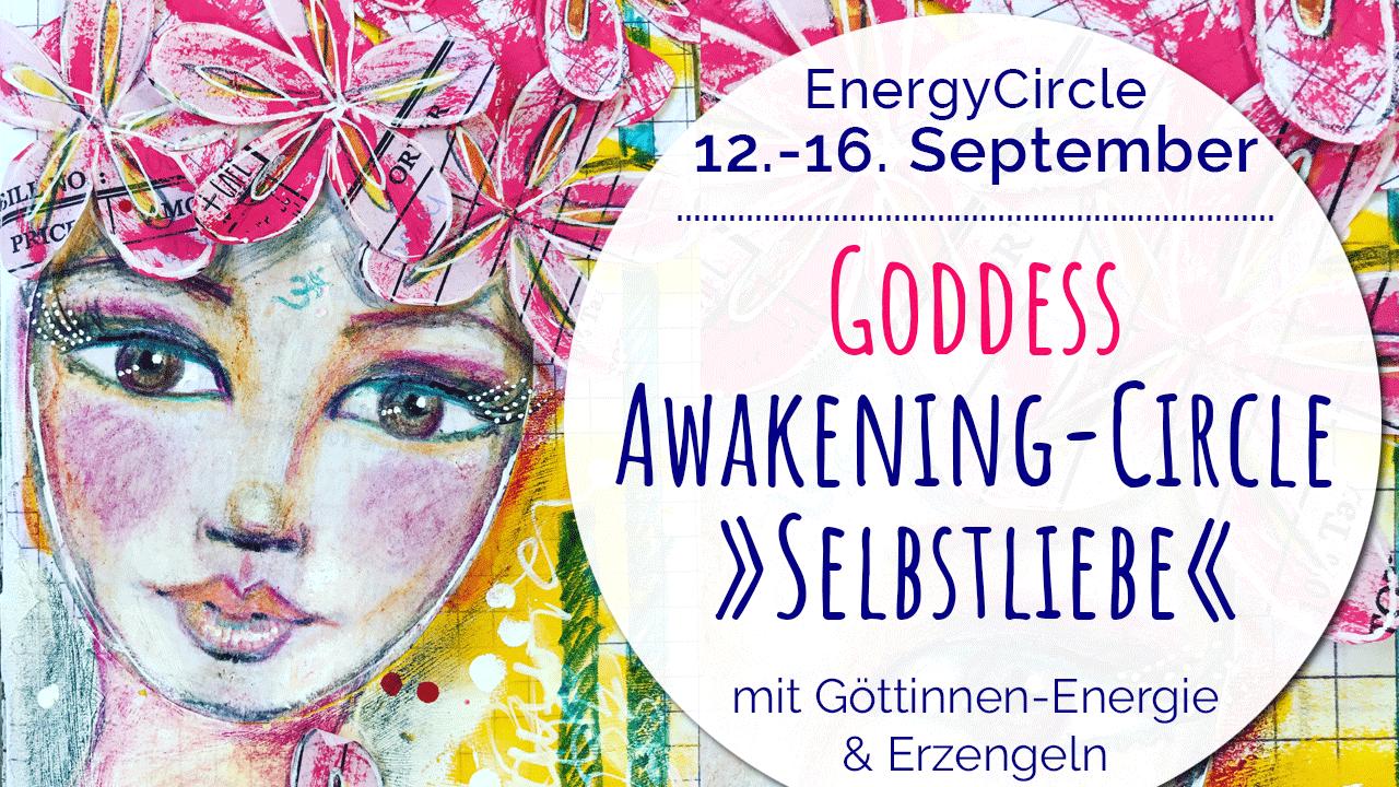 Goddess Awakening-Circle Selbstliebe