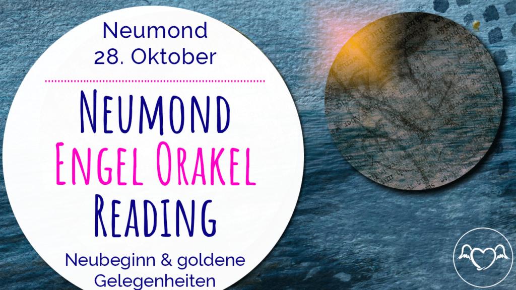 Neumond Engel Orakel Reading 28. November 2019: Neubeginn und goldene Gelegenheiten