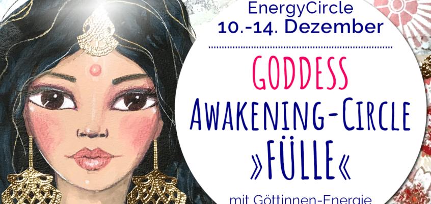 GODDESS Awakening-Circle »FÜLLE« Dezember 2019