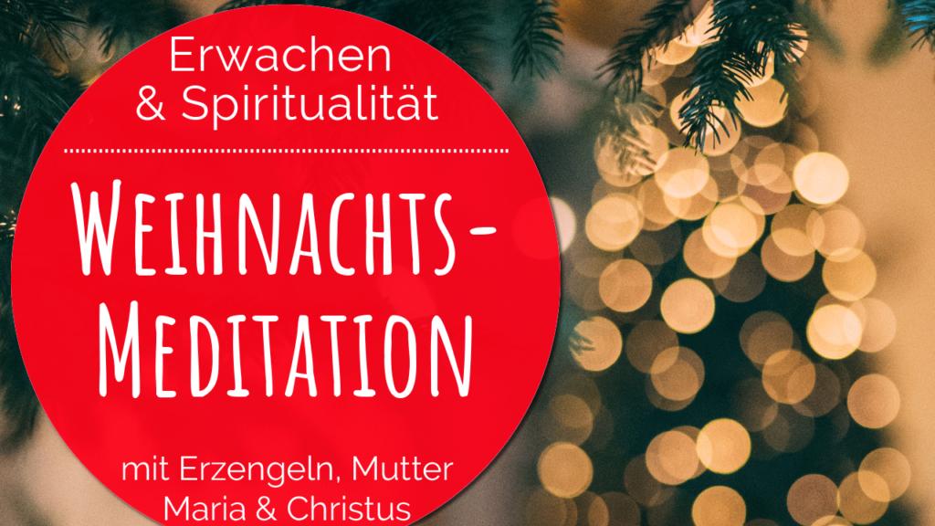 Weihnacht Meditatio 2019