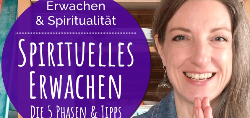 Spirituelles Erwachen: Die 5 Phasen & Tipps