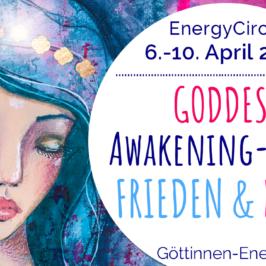 Goddess Awakening-Circle Frieden & Kraft