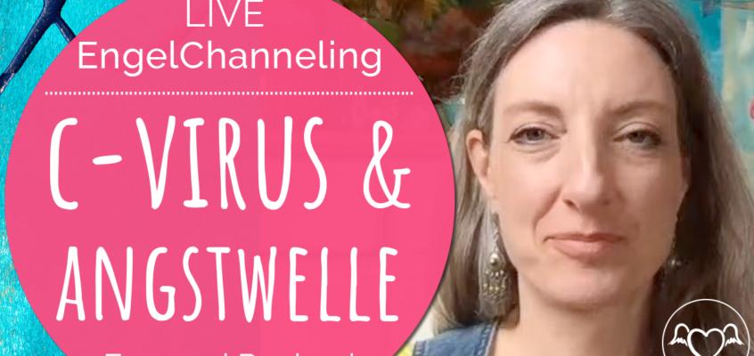 Live-Channeling CoronaVirus & Angstwelle mit Erzengel Raphael