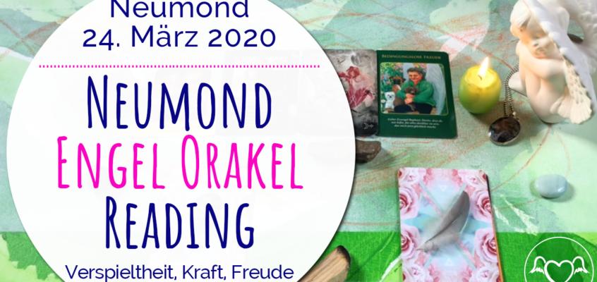 Neumond Engel Orakel Reading 24. März 2020: Verspieltheit, Kraft, Veränderung & bedingungslose Freude