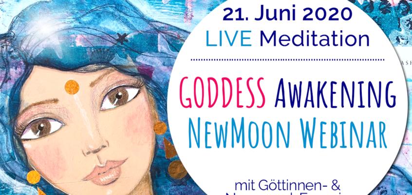 GODDESS Awakening NewMoon Webinar am 21. Juni um 20 Uhr
