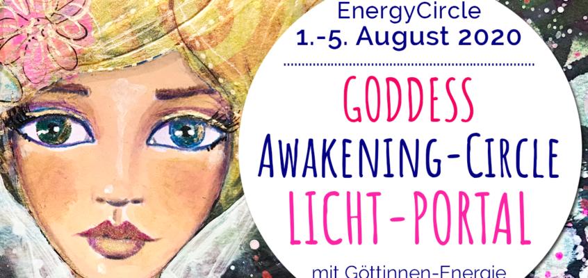 GODDESS Awakening-Circle »LICHT-PORTAL« im August 2020