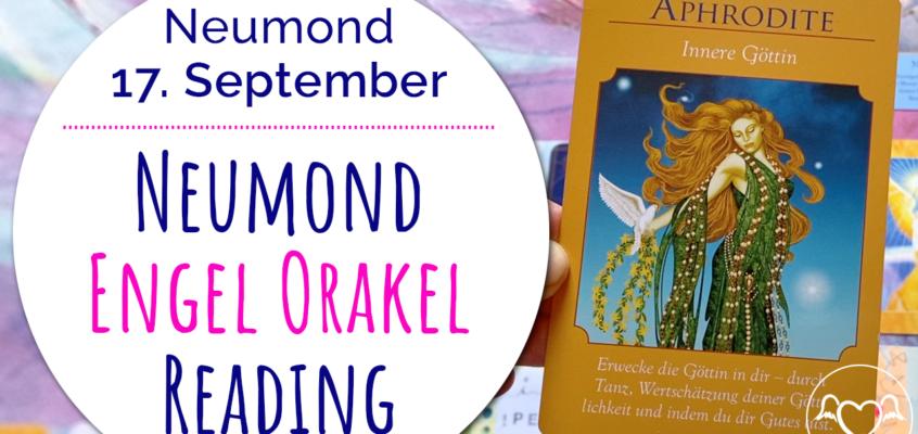 NeumondEngelOrakel Reading 17. September: Natur, die Göttin in dir & Mondzyklen