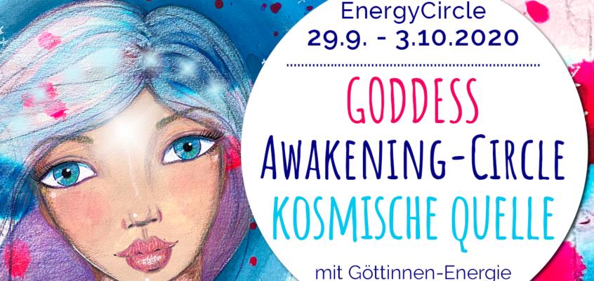 GODDESS Awakening-Circle »KOSMISCHE QUELLE« im Oktober 2020