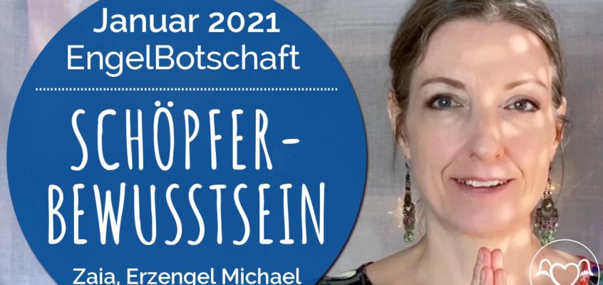 EngelBotschaft, EnergieQualität & Healing Frequency Januar 2021: Schöpfer-Bewusstsein