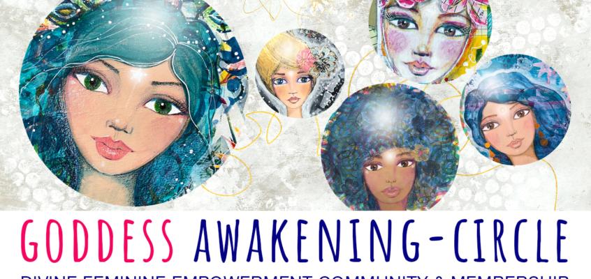NEU: GODDESS Awakening-Circle Membership & Community