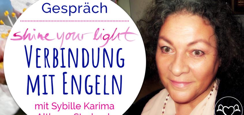 Verbindung mit Engeln während Veränderung: Gespräch mit Sybille Karima Althaus-Storbeck inkl. Meditation