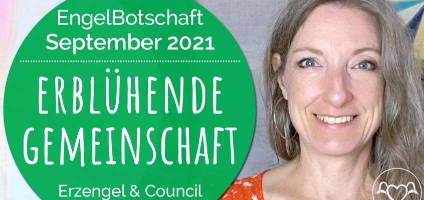 EngelBotschaft Channeling September 2021: Erblühende Gemeinschaft
